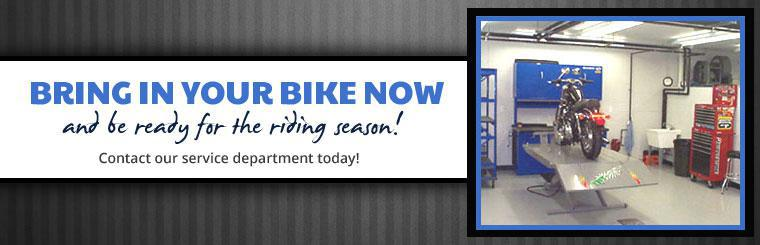 Bring in your bike now and be ready for the riding season! Contact our service department today!