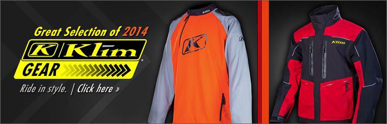 We have a great selection of 2014 Klim Gear. Click here to shop.