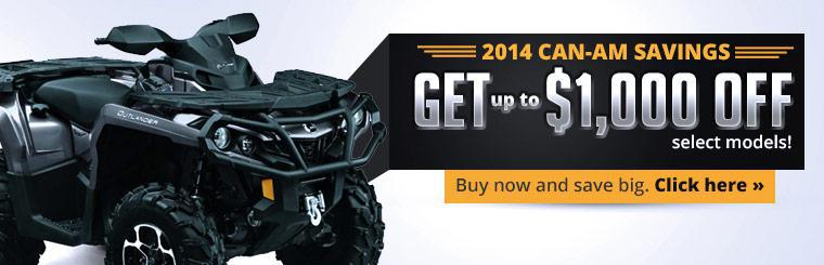 2014 Can-Am Savings: Get up to $1,000 off select models!