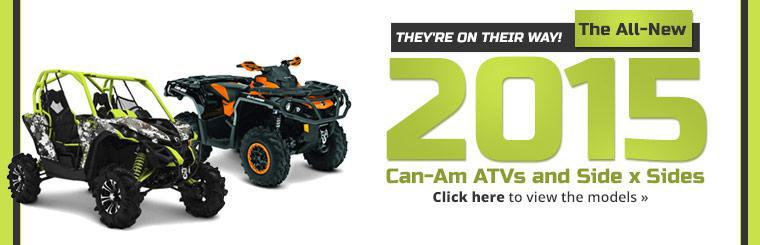 2015 Can-Am ATVs and Side x Sides: Click here to view the models.