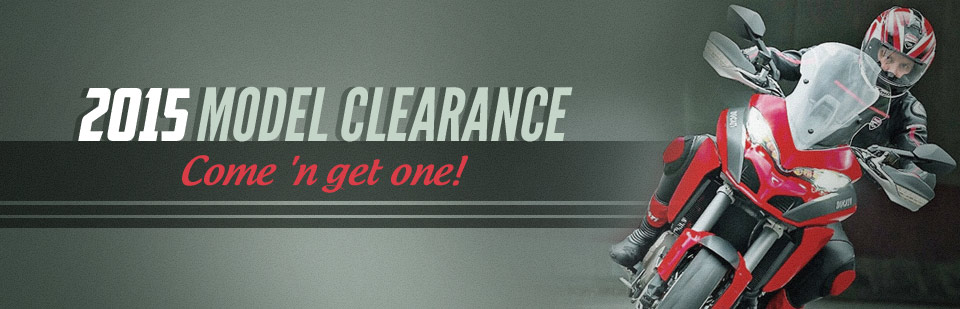 2015 Model Clearance: Come 'n get one! Click here to view our selection.
