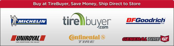 We carry tires from Michelin®, TireBuyer, BFGoodrich®, Uniroyal®, Continental and General.