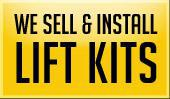 We sell & install lift kits