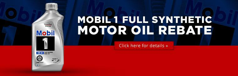 Click here for details on how to receive a rebate on Mobil 1 full synthetic motor oil.