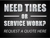 Need tires or service work? Request a quote here!