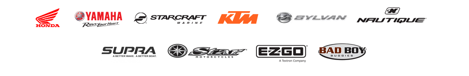 We carry products from Honda, Yamaha, Starcraft Marine, KTM, Sylvan Marine, Nautique, Supra Boats, Star, E-Z-GO, and Bad Boy Buggies.