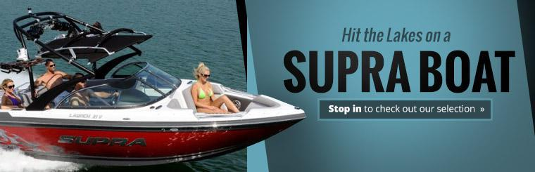 Supra Boats: Stop in to check out our selection!