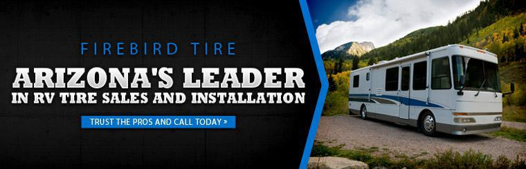 We are Arizona's leader in RV tire sales and installation! Click here for details.