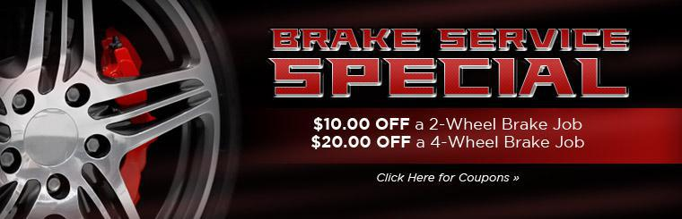Brake Service Special: Get $10.00 off a 2-wheel brake job or $20.00 off a 4-wheel brake job!