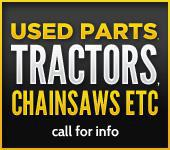 Used parts, tractors, chainsaws etc. Call for info.