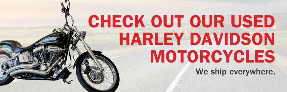 Quality used Harley Davidson Motorcycles at Tousley Motorsports White Bear Lake, Minnesota, we will ship anywhere!