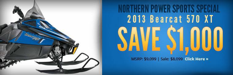 Northern Power Sports Special: Save $1,000 on the 2013 Arctic Cat Bearcat 570 XT!