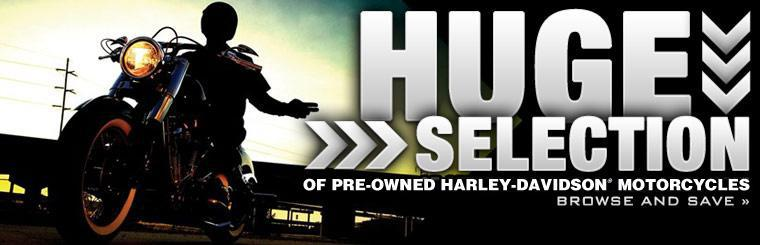 Save with our great selection of affordable pre-owned Harley-Davidsons®! Click here to browse.