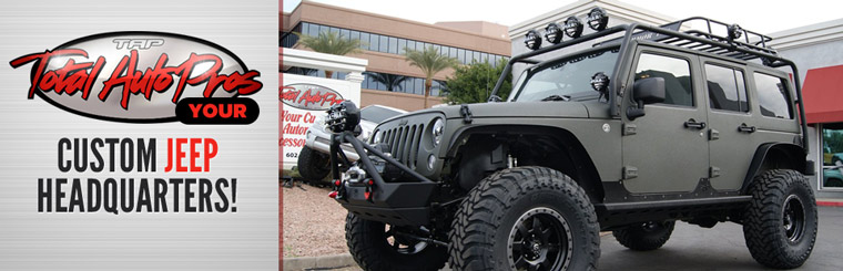 Total Auto Pros: We are your custom Jeep headquarters! Click here for details.