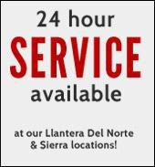 We have 24 hour service available at our Llantera Del Norte and Sierra locations!