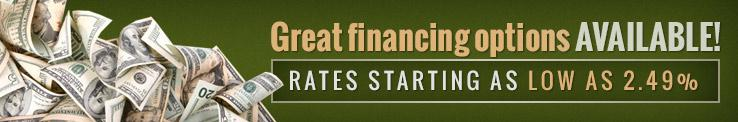 Great Financing Options Available. Rates starting as low as 2.49%.