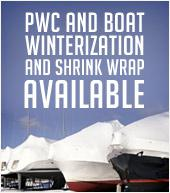 PWC and Boat Winterization and Shrink wrap available.