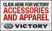 Click here for Victory accessories and apparel.