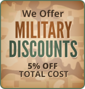 We Offer Military Discounts 5% OFF Total Cost
