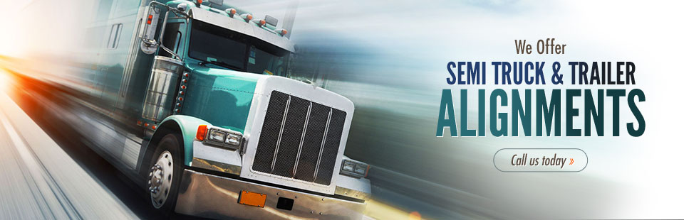 We offer semi truck and trailer alignments! Call (402) 759-3214 today.