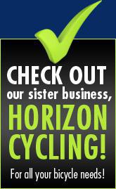 Check out our sister business, Horizon Cycling! For all your bicycle needs!