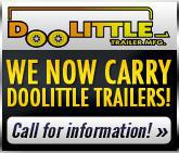 We now carry Doolittle Trailers! Call for information!