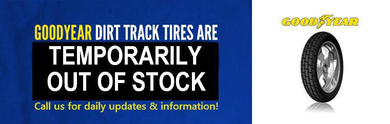 Goodyear Dirt Track Tires are in stock! We are the only authorized dealer in New York. Click here to shop.