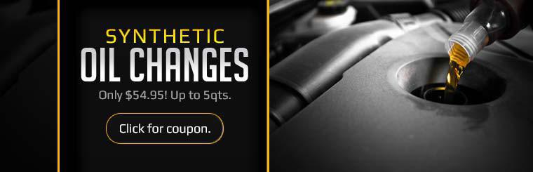 Get a synthetic oil change for only $54.95! Click here for the coupon.