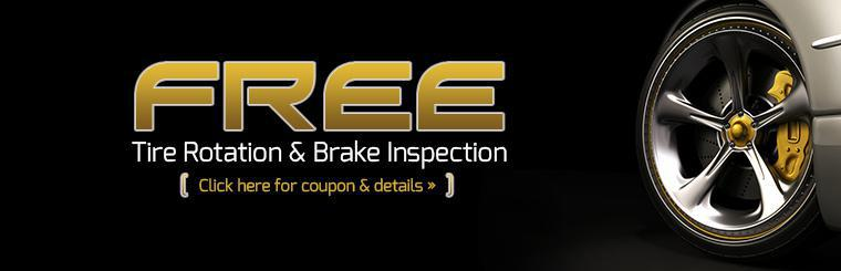 Click here for a coupon to receive a free tire rotation and brake inspection.