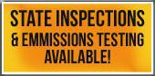 State Inspections & Emmissions Testing Available!