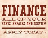Finance all of your parts, repairs, and service! Apply today.