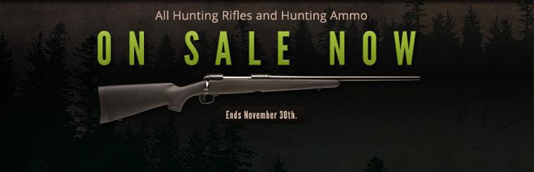 All hunting rifles and hunting ammo are on sale now! This offer ends November 30th.