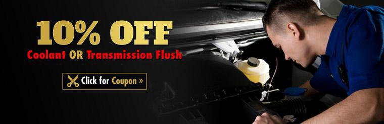 Get 10% off a coolant or transmission flush! Click here to print the coupon.