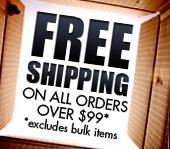 Free shipping on all orders over $99* *excludes bulk items.