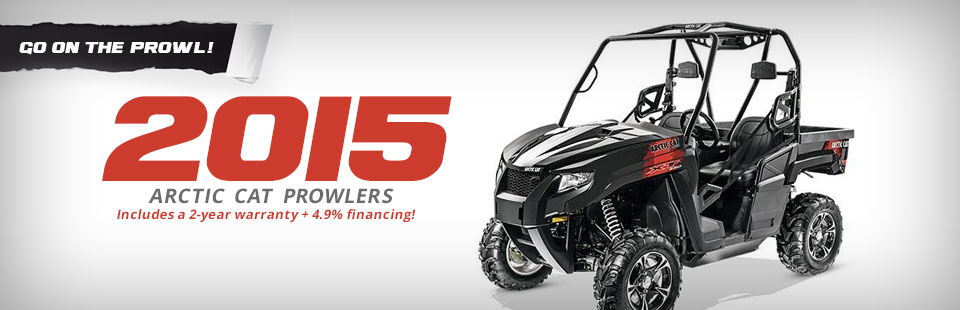 2015 Arctic Cat Prowlers: Click here to view the models.