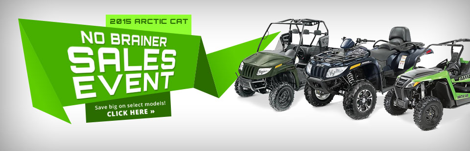 2015 Arctic Cat No Brainer Sales Event: Save big on select models!