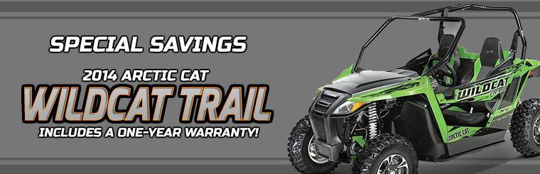 Special Savings on the 2014 Arctic Cat Wildcat Trail: Click here to view the models.