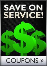 Save on Service! Click here to see our coupons.