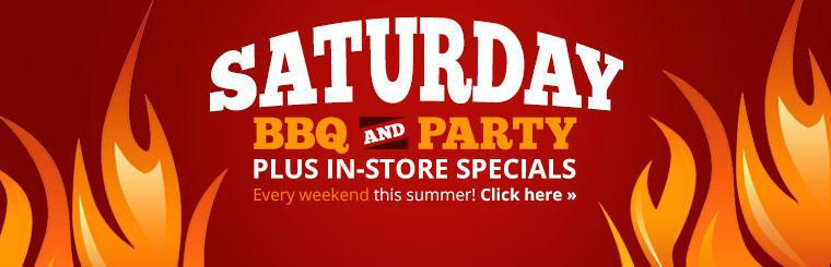 Join us every Saturday for our BBQ and party, plus in-store specials! Click here to check out the newest models.