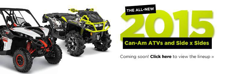 The all-new 2015 Can-Am ATVs and side x sides are coming soon! Click here to view the lineup.