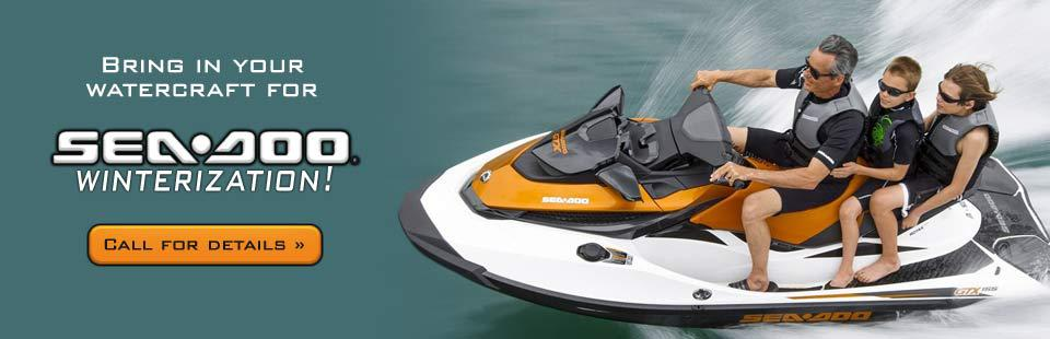 Bring in your watercraft for Sea-Doo winterization! Call (320) 351-7669 for details.