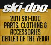 2011 Ski-Doo Parts, Clothing, and Accessories Dealer of the Year!