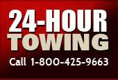 24 Hour Towing. Call  1-800-425-9663.