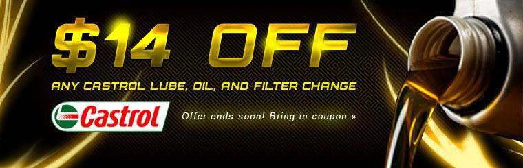 $14 Off any Castrol Lube, Oil, and Filter Change.