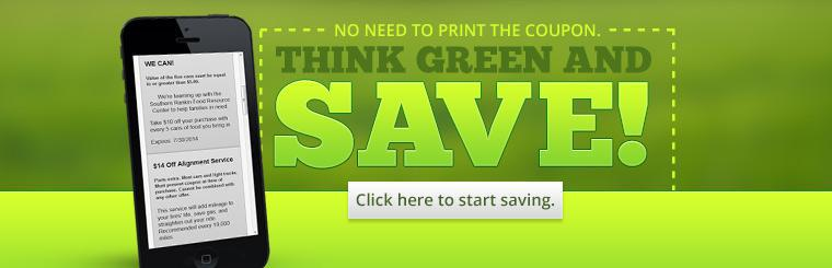 Think green and save! Click here to start saving.