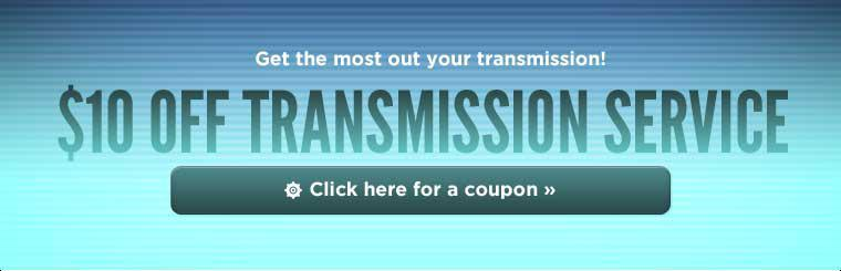 $10 Off Transmission Service: Click here for a coupon.