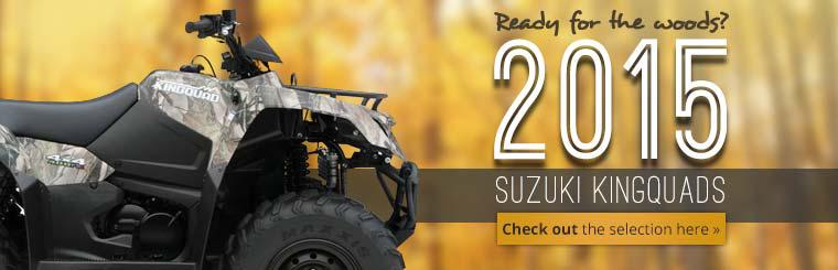 2015 Suzuki KingQuads: Click here to check out the selection.