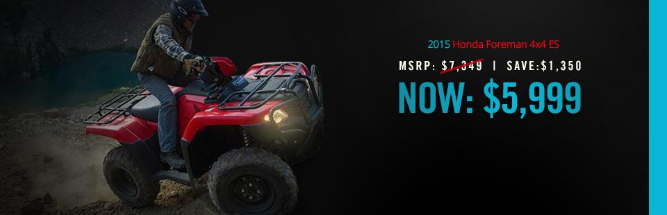 Save $1,350 on the 2015 Honda Foreman 4x4 ES, now only $5,999! Click here for details.