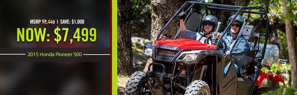 Save $1,000 on the 2015 Honda Pioneer 500, now only $7,499! Click here for details.