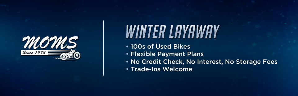 Winter Layaway Available!